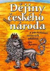 Dějiny udatného českého národa a pár bezvýznamných světových událostí obálka knihy