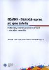 DIDATECH - Didaktická souprava pro výuku techniky. Badatelsky orientovaná tvůrčí činnost s kovovými materiály
