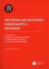 Metodika ke Katalogu podpůrných opatření - k dílčí části pro žáky s potřebou podpory ve vzdělávání z důvodu sociálního z