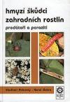Hmyzí škůdci zahradních rostlin, predátoři a paraziti