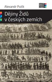 Dějiny Židů v českých zemích v 10.–18. století obálka knihy
