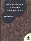 Meditace a modlitba v literatuře raného novověku