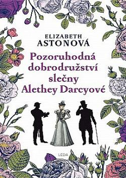 Pozoruhodná dobrodružství slečny Alethey Darcyové obálka knihy