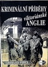 Kriminální příběhy viktoriánské Anglie