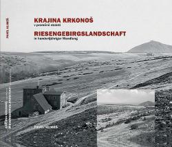 Krajina Krkonoš v proměně století obálka knihy
