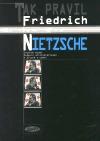 Tak pravil Friedrich Nietzsche