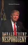 Donald Trump: Nespokojený