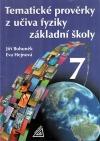Tematické prověrky z učiva fyziky základní školy 7