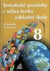 Tematické prověrky z učiva fyziky základní školy 8