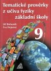 Tematické prověrky z učiva fyziky základní školy 9