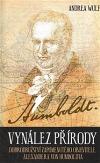 Vynález přírody: Dobrodružství zapomenutého objevitele Alexandera von Humboldta