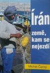 Írán - země, kam se nejezdí