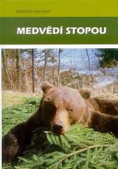 Medvědí stopou obálka knihy