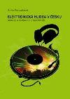 Elektronická hudba v Česku - Analýzy a rozhovory s českými DJs