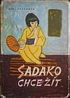Sadako chce žít