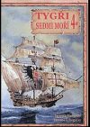 Tygři sedmi moří 4. Iberští korzáři 13. - 17. století