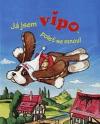 Já jsem Vipo, poleť se mnou