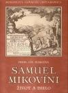 Samuel Mikovíni 1700-1750 - Život a dielo