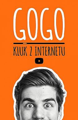 GOGO - Kluk z internetu obálka knihy