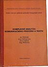 Komplexní analýza komunikačního procesu a textu