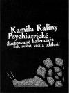 Psychiatrické ilustrované kalendáře lidí, zvířat, věcí a událostí