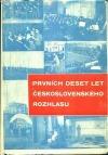 Prvních deset let československého rozhlasu