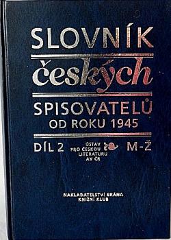 Slovník českých spisovatelů od roku 1945 - Díl 2 (M-Ž) obálka knihy