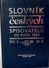 Slovník českých spisovatelů od roku 1945 - Díl 2 (M-Ž)