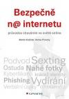 Bezpečně na internetu - průvodce chováním ve světě online