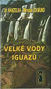 Velké vody Iguazú