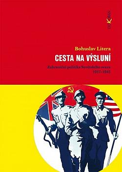 Cesta na výsluní: Zahraniční politika Sovětského svazu 1917-1945 obálka knihy