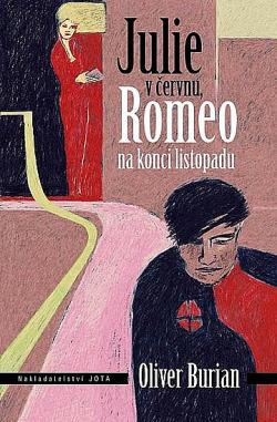 Julie v červnu, Romeo na konci listopadu obálka knihy