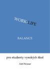 Work-life balance pro studenty vysokých škol