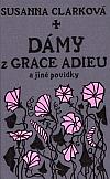 Dámy z Grace Adieu a jiné povídky