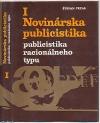 Novinárska publicistika I.