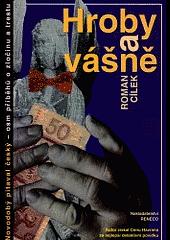 Hroby a vášně: novodobý pitaval český obálka knihy