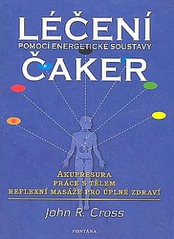 Léčení čaker  Pomocí energetické soustavy obálka knihy