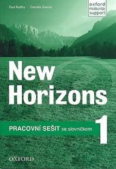 New Horizons 1 - Pracovní sešit se slovníčkem obálka knihy