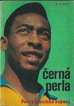 Černá perla Pelé a brazilská kopaná obálka knihy