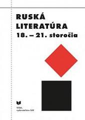 Ruská literatúra 18. - 21. storočia obálka knihy
