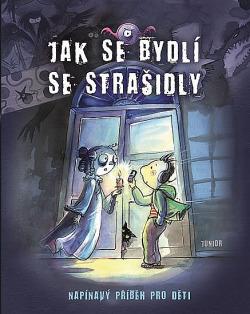 Jak se bydlí se strašidly obálka knihy