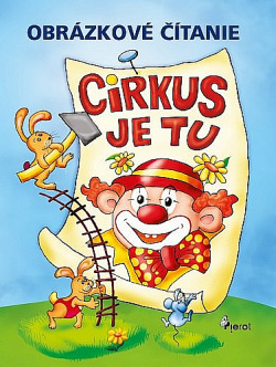 Cirkus je tu obálka knihy