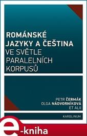 Románské jazyky a čeština ve světle paralelních korpusů obálka knihy