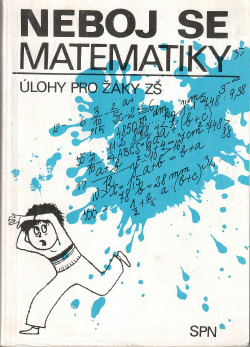 Neboj se matematiky - Úlohy pro žáky ZŠ obálka knihy