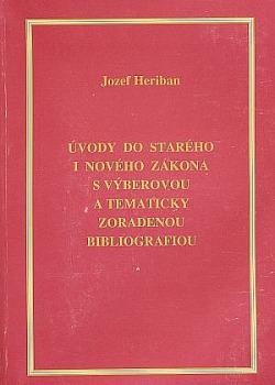 Úvody do Starého i Nového zákona s výberovou a tematicky zoradenou bibliografiou obálka knihy