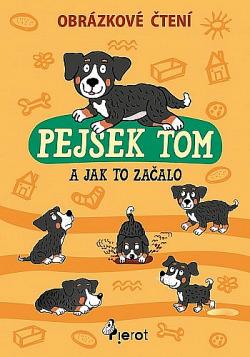 Pejsek Tom a jak to začalo obálka knihy