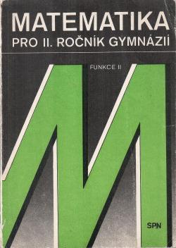 Matematika pro II. ročník gymnázií - Funkce II obálka knihy