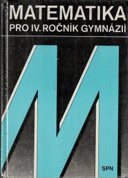 Matematika pro IV. ročník gymnázií obálka knihy