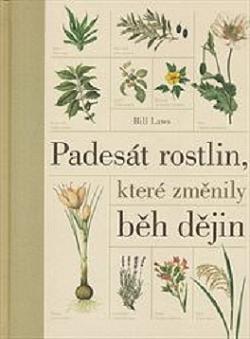 Padesát rostlin, které změnily běh dějin obálka knihy