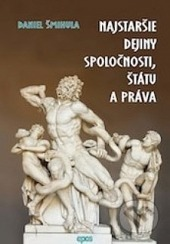 Najstaršie dejiny spoločnosti, štátu a práva obálka knihy